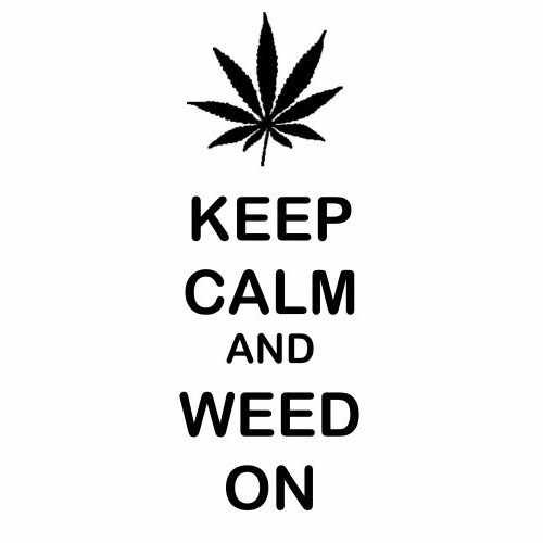 Keep Calm And Weed On  Vinyl Decal Sticker  Size option will determine the size from the longest side Industry standard high performance calendared vinyl film Cut from Oracle 651 2.5 mil Outdoor durability is 7 years Glossy surface finish