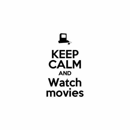 Keep Calm And Watch Movies  Vinyl Decal Sticker  Size option will determine the size from the longest side Industry standard high performance calendared vinyl film Cut from Oracle 651 2.5 mil Outdoor durability is 7 years Glossy surface finish