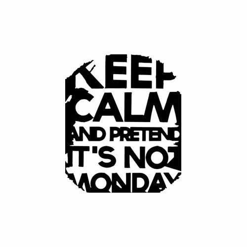 Keep Calm And Pretend Its Not Monday  Vinyl Decal Sticker  Size option will determine the size from the longest side Industry standard high performance calendared vinyl film Cut from Oracle 651 2.5 mil Outdoor durability is 7 years Glossy surface finish
