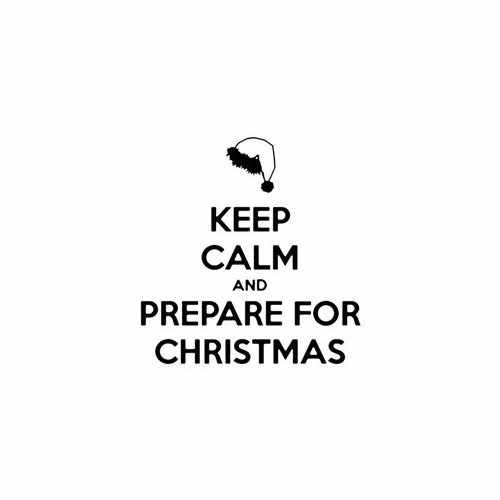 Keep Calm And Prepare For Christmas  Vinyl Decal Sticker  Size option will determine the size from the longest side Industry standard high performance calendared vinyl film Cut from Oracle 651 2.5 mil Outdoor durability is 7 years Glossy surface finish