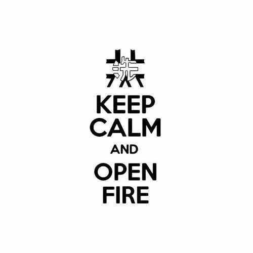 Keep Calm And Open Fire  Vinyl Decal Sticker  Size option will determine the size from the longest side Industry standard high performance calendared vinyl film Cut from Oracle 651 2.5 mil Outdoor durability is 7 years Glossy surface finish