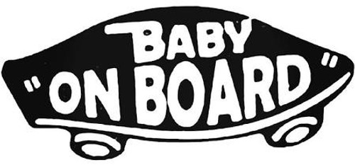 Baby On Board Skateboard 3