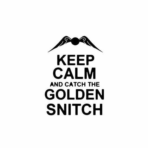 Keep Calm And Catch The Golden Snitch  Vinyl Decal Sticker  Size option will determine the size from the longest side Industry standard high performance calendared vinyl film Cut from Oracle 651 2.5 mil Outdoor durability is 7 years Glossy surface finish