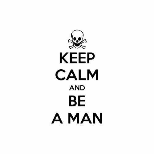 Keep Calm And Be A Man  Vinyl Decal Sticker  Size option will determine the size from the longest side Industry standard high performance calendared vinyl film Cut from Oracle 651 2.5 mil Outdoor durability is 7 years Glossy surface finish
