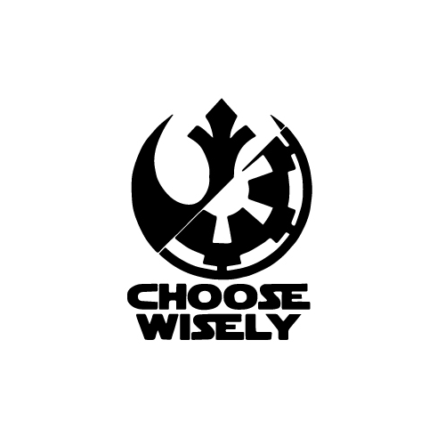 Star Wars Choose Wisely Vinyl Decal Sticker  Size option will determine the size from the longest side Industry standard high performance calendared vinyl film Cut from Oracle 651 2.5 mil Outdoor durability is 7 years Glossy surface finish
