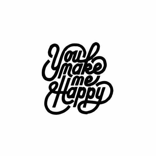 You Make Me Happy  Vinyl Decal Sticker  Size option will determine the size from the longest side Industry standard high performance calendared vinyl film Cut from Oracle 651 2.5 mil Outdoor durability is 7 years Glossy surface finish