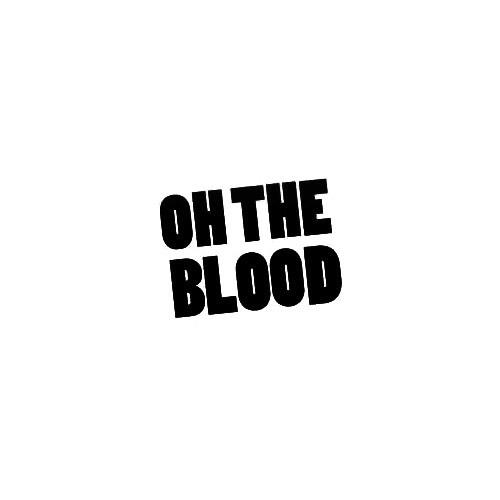 Our Oh The Blood Band Logo Decal is offered in many color and size options. <strong>PREMIUM QUALITY</strong> <ul>  <li>High Performance Vinyl</li>  <li>3 mil</li>  <li>5 - 7 Outdoor Lifespan</li>  <li>High Glossy</li>  <li>Made in the USA</li> </ul> &nbsp;