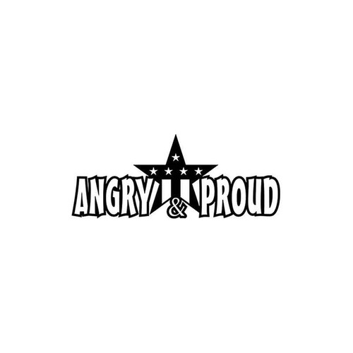 Angry And Proud 402 Vinyl Sticker