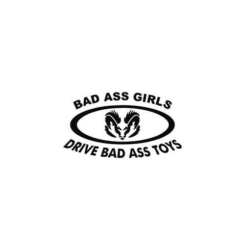 Bad s Dodge Bad Ass Girls Drive Bad Ass Toys Vinyl Sticker