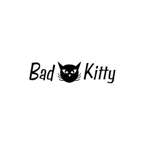 Bad Kitty 890 Vinyl Sticker