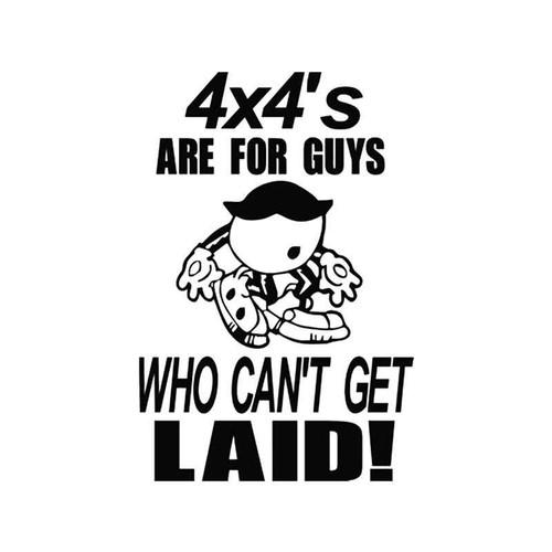 Funny s 4x4 Laid Vinyl Sticker