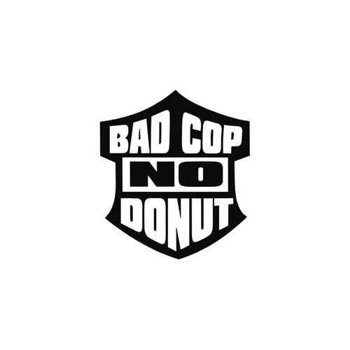 Funny s Bad Cop No Donut Vinyl Sticker