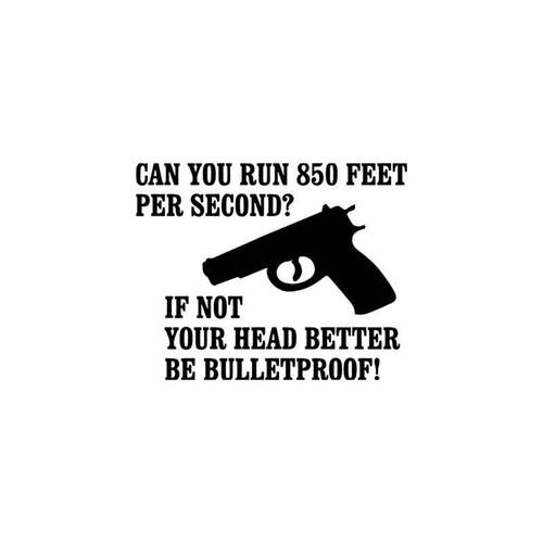Gun s Can You Run Guns Vinyl Sticker