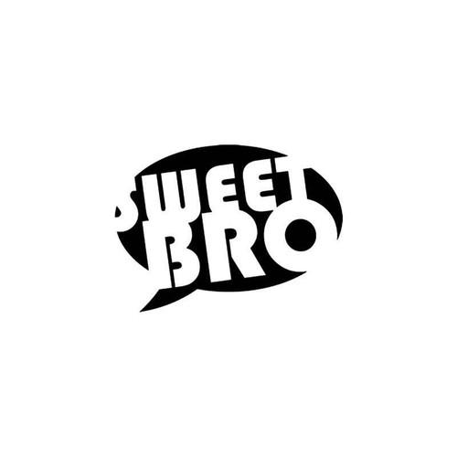Jdm s Sweet Bro Jdm Style 1 Vinyl Sticker