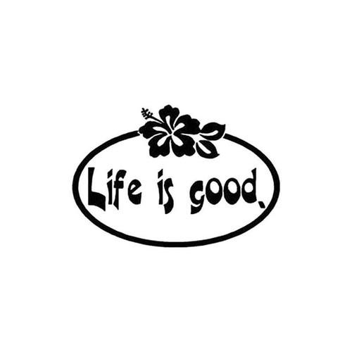 Life Is Good 44 Vinyl Sticker