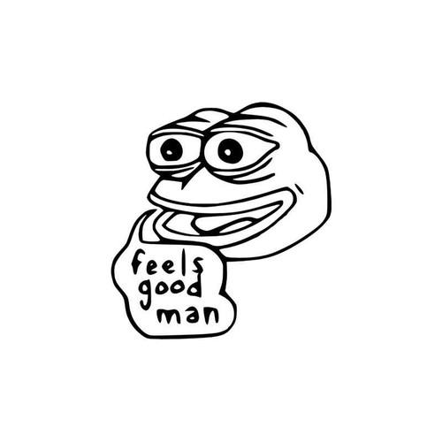 Meme s Feels Good Man Meme Vinyl Sticker