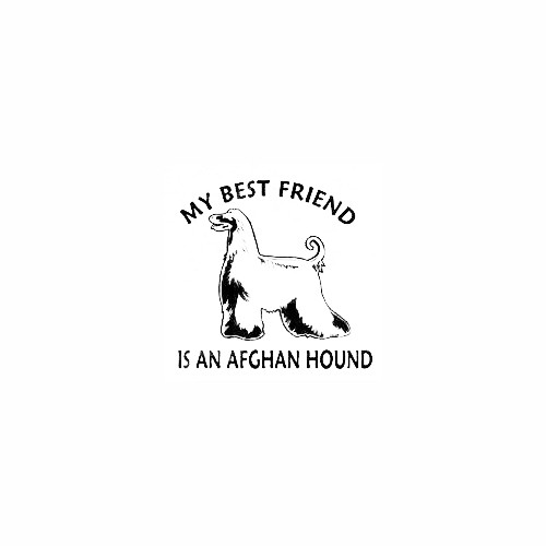 Afghan Standing Best Friend Decal Size option will determine the size from the longest side Industry standard high performance calendared vinyl film Cut from Oracle 651 2.5 mil Outdoor durability is 7 years Glossy surface finish