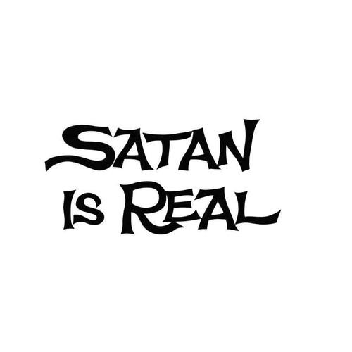 Satan Is Real 2 Vinyl Sticker