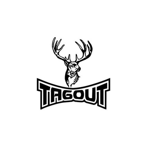 Tagout Deer Hunting Sportsman Vinyl Sticker