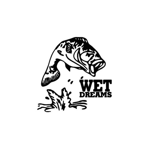Wet Dreams Fishing Vinyl Sticker