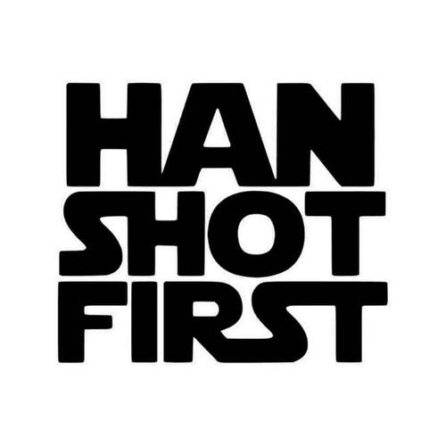 Star Wars Han Shot First Vinyl Sticker