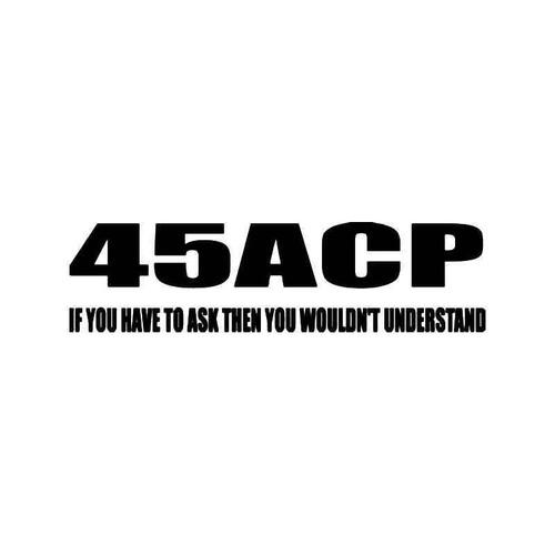 45 Acp Gun Vinyl Sticker