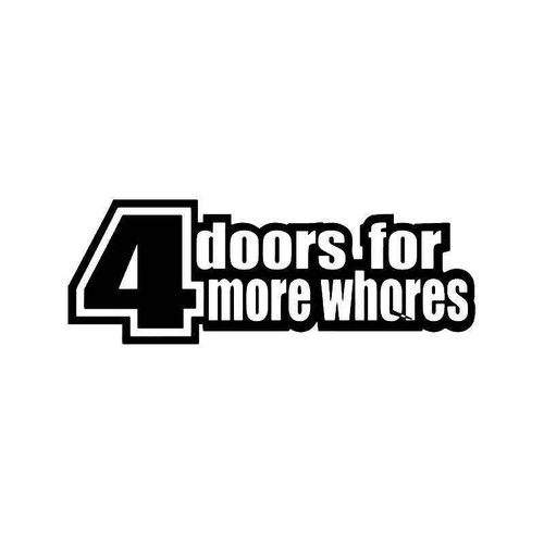4 Doors For More Whores Jdm Japanese Vinyl Sticker