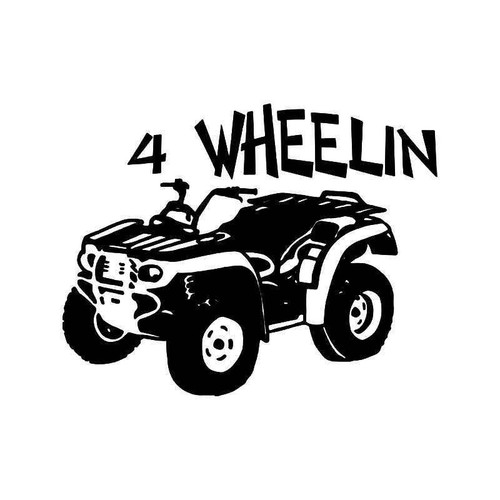 4 Wheelin Atv Vinyl Sticker