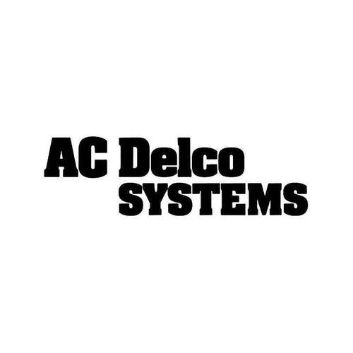 Ac Delco Systems Vinyl Sticker
