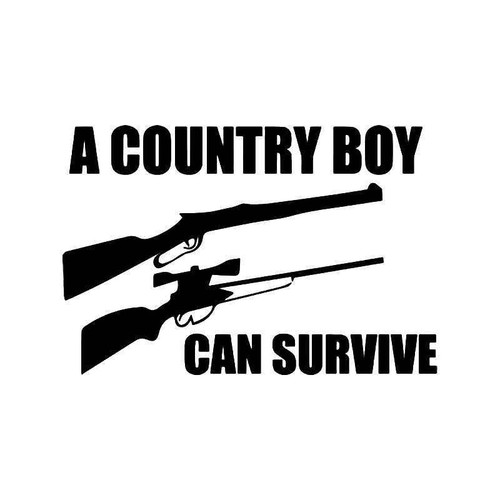 A Country Boy Can Survive Rifle Shotgun Vinyl Sticker