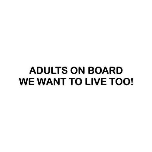 Adults On Board Funny Vinyl Sticker