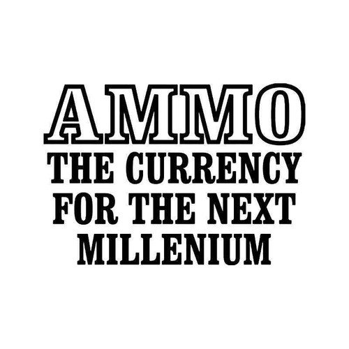 Ammo Currency Gun Vinyl Sticker