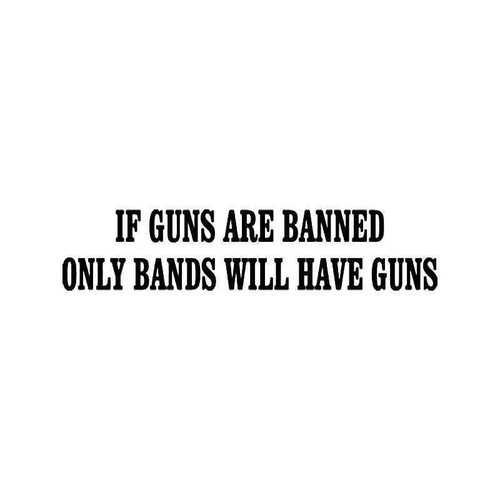 Ban Guns Vinyl Sticker