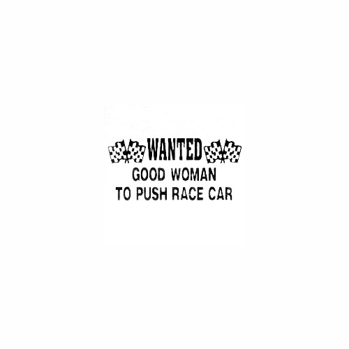 Wanted Good Woman Size option will determine the size from the longest side Industry standard high performance calendared vinyl film Cut from Oracle 651 2.5 mil Outdoor durability is 7 years Glossy surface finish