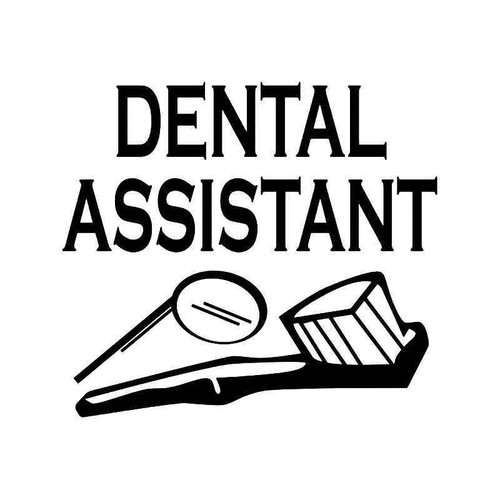 Dental Assistant Vinyl Sticker