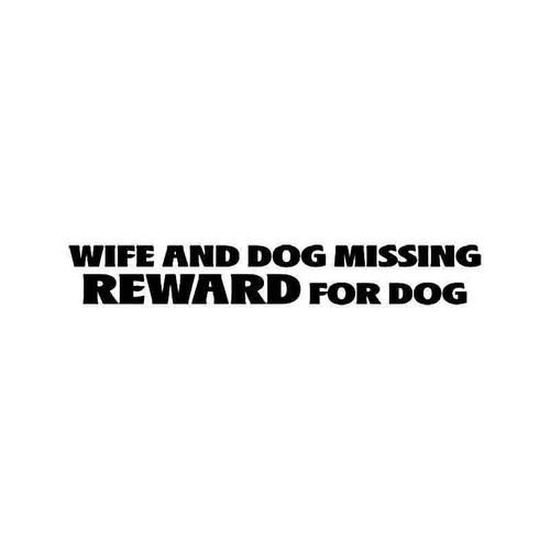 Dog Wife Reward Funny Vinyl Sticker