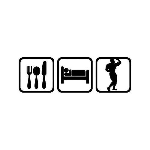 Eat Sleep Bodybuilding Muscle Vinyl Sticker