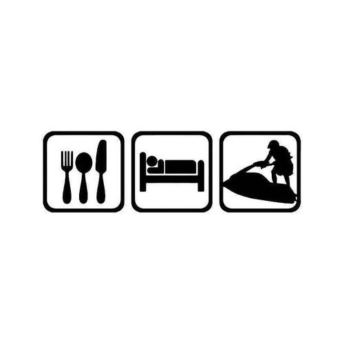 Eat Sleep Jet Ski Sport 1 Vinyl Sticker