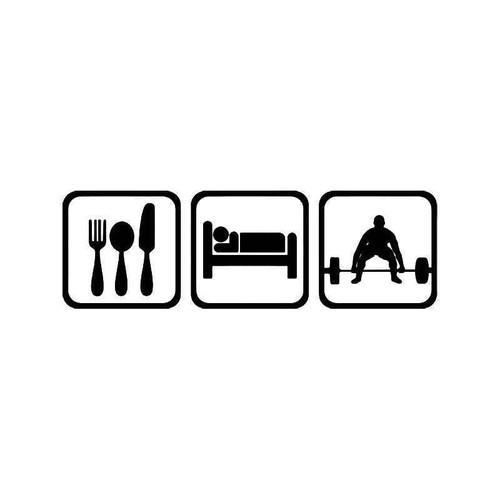Eat Sleep Weightlifting Vinyl Sticker