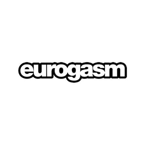 Eurogasm 3 Vinyl Sticker