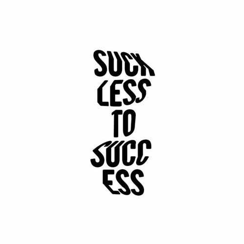 Suck Less To Success  Vinyl Decal Sticker  Size option will determine the size from the longest side Industry standard high performance calendared vinyl film Cut from Oracle 651 2.5 mil Outdoor durability is 7 years Glossy surface finish