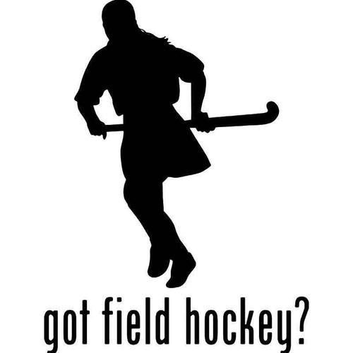 Got Field Hockey Vinyl Sticker