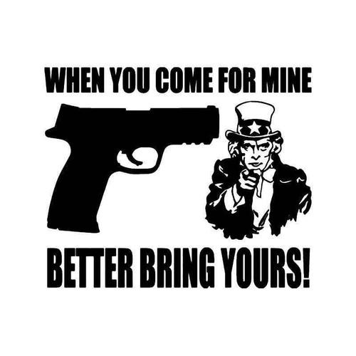 Gun Bring Yours Vinyl Sticker
