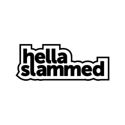 Hella Slammed Jdm Japanese 3 Vinyl Sticker