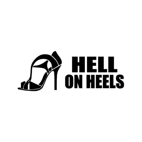 Hell On Heels Fashion Shoes Vinyl Sticker