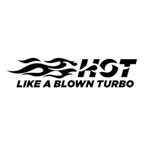 Hot Like A Blown Turbo 437 Vinyl Sticker