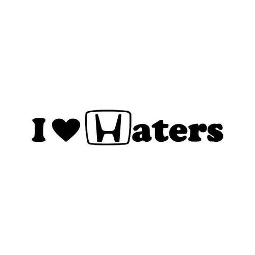 I Love Haters Honda Jdm Japanese Vinyl Sticker