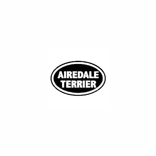 Airedale Terrier Oval Decal Size option will determine the size from the longest side Industry standard high performance calendared vinyl film Cut from Oracle 651 2.5 mil Outdoor durability is 7 years Glossy surface finish