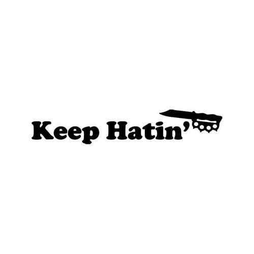 Keep Hating Jdm Japanese 2 Vinyl Sticker