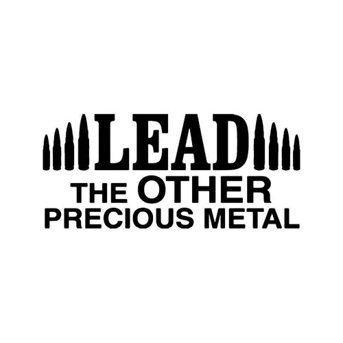 Lead Bullets Vinyl Sticker